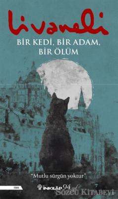 Zülfü Livaneli - Bir Kedi, Bir Adam, Bir Ölüm | Sözcü Kitabevi