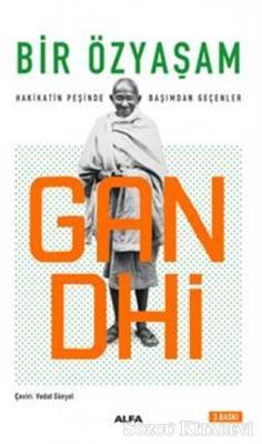 Mahatma Gandhi - Bir Özyaşam | Sözcü Kitabevi
