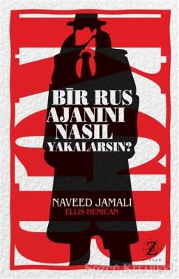 Naveed Jamali - Bir Rus Ajanını Nasıl Yakalarsın? | Sözcü Kitabevi
