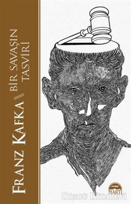 Franz Kafka - Bir Savaşın Tasviri | Sözcü Kitabevi