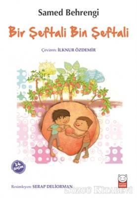 Samed Behrengi - Bir Şeftali Bin Şeftali | Sözcü Kitabevi