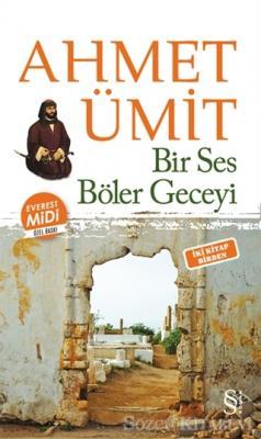Ahmet Ümit - Çıplak Ayaklıydı Gece - Bir Ses Böler Geceyi | Sözcü Kitabevi