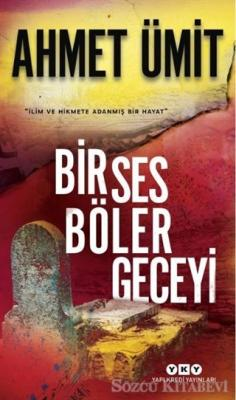 Bir Ses Böler Geceyi