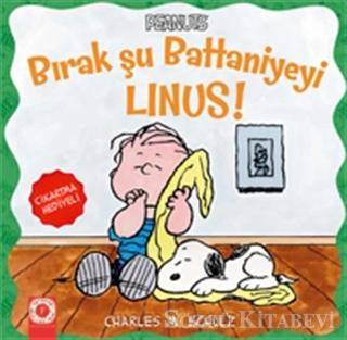 Bırak Şu Battaniyeyi Linus!