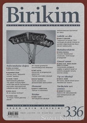Birikim Aylık Sosyalist Kültür Dergisi Sayı: 336 Nisan 2017