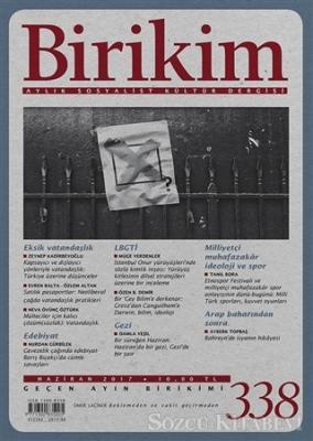 Kolektif - Birikim Aylık Sosyalist Kültür Dergisi Sayı: 338 Haziran 2017 | Sözcü Kitabevi