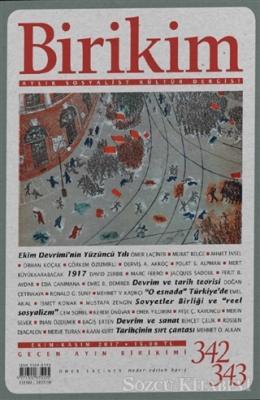 Kolektif - Birikim Aylık Sosyalist Kültür Dergisi Sayı: 342 - 343 | Sözcü Kitabevi