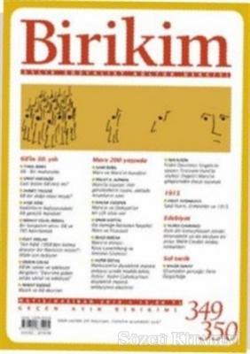 Kolektif - Birikim Aylık Sosyalist Kültür Dergisi Sayı: 349 - 350 Mayıs /Haziran 2018 | Sözcü Kitabevi