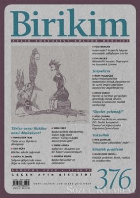 Kolektif - Birikim Aylık Sosyalist Kültür Dergisi Sayı: 376 Ağustos 2020 | Sözcü Kitabevi