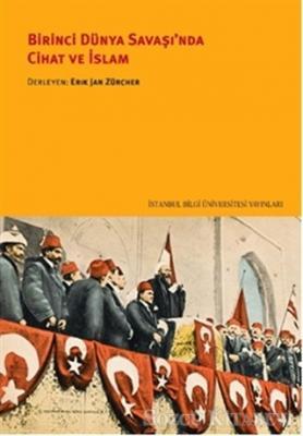 Birinci Dünya Savaşı'nda Cihat ve İslam