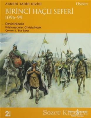 Birinci Haçlı Seferi  (1096-99 )