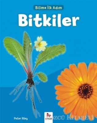 Bitkiler - Bilime İlk Adım