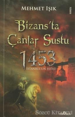 Bizans'ta Çanlar Sustu