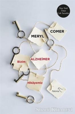 Bizim Alzheimer Hikayemiz