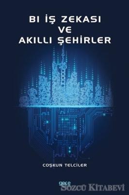 Coşkun Telciler - Bl İş Zekası ve Akıllı Şehirler | Sözcü Kitabevi