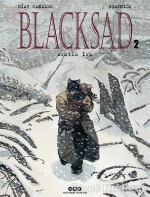 Juan Diaz Canales - Blacksad Cilt: 2 - Arktik Irk | Sözcü Kitabevi
