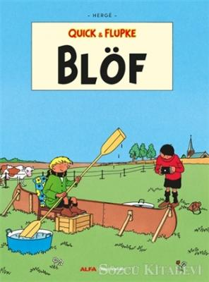 Blöf - Quick ve Flupke