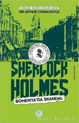Sir Arthur Conan Doyle - Bohemya'da Skandal - Sherlock Holmes | Sözcü Kitabevi