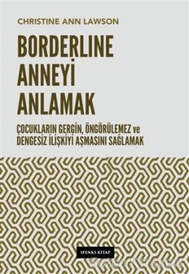 Borderline Anneyi Anlamak