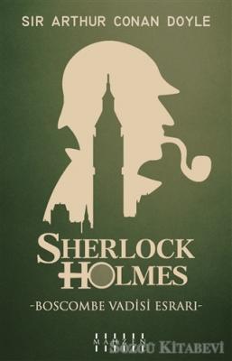 Boscombe Vadisi Esrarı - Sherlock Holmes