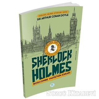 Sir Arthur Conan Doyle - Boscombe Vadisinin Esrarı - Sherlock Holmes   Sözcü Kitabevi