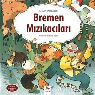 Grimm Kardeşler - Bremen Mızıkacıları | Sözcü Kitabevi
