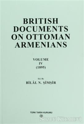 British Documents On Ottoman Armenians Volume 4