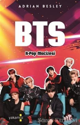 BTS - K-Pop Mucizesi