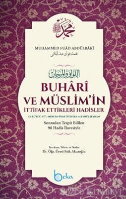 Buhari ve Müslim'in İttifak Ettikleri Hadisler (Şamua)