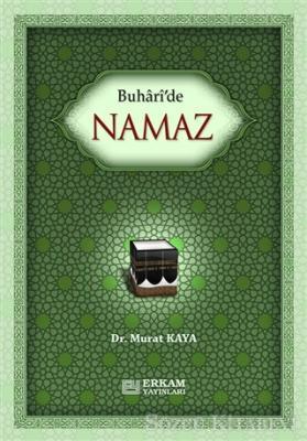 Buhari'de Namaz