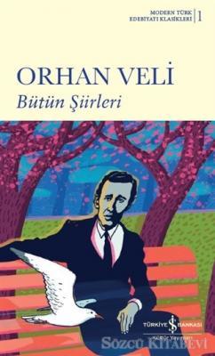 Orhan Veli Kanık - Bütün Şiirleri | Sözcü Kitabevi