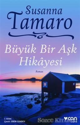Susanna Tamaro - Büyük Bir Aşk Hikayesi | Sözcü Kitabevi