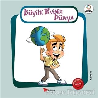 Kolektif - Büyük Evimiz Dünya - Yeşil Gezegenimiz | Sözcü Kitabevi
