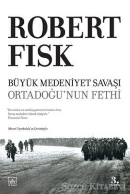 Büyük Medeniyet Savaşı Ortadoğu'nun Fethi
