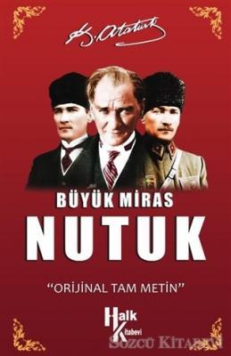 Mustafa Kemal Atatürk - Büyük Miras Nutuk | Sözcü Kitabevi
