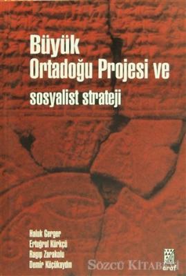 Büyük Ortadoğu ve Sosyalist Strateji