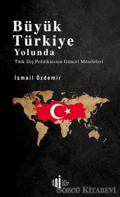 Büyük Türkiye Yolunda
