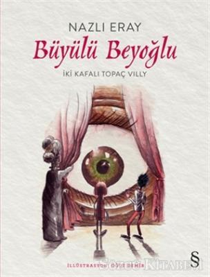 Nazlı Eray - Büyülü Beyoğlu | Sözcü Kitabevi