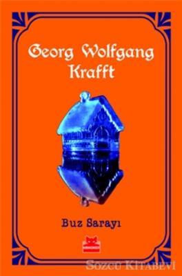 Georg Wolfgang Krafft - Buz Sarayı | Sözcü Kitabevi