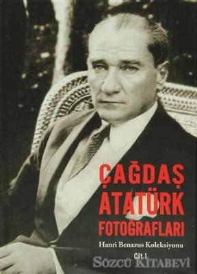 Çağdaş Atatürk Fotoğrafları Cilt : 1
