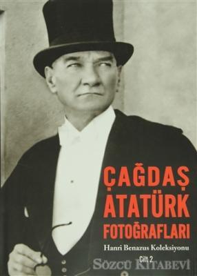 Çağdaş Atatürk Fotoğrafları Cilt: 2