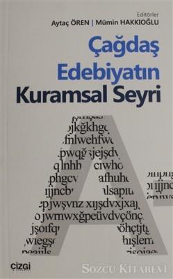 Aytaç Ören - Çağdaş Edebiyatın Kuramsal Seyri | Sözcü Kitabevi