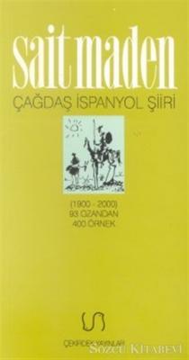 Çağdaş İspanyol Şiiri Antolojisi (1900-2000) 93 Ozandan 400 Örnek
