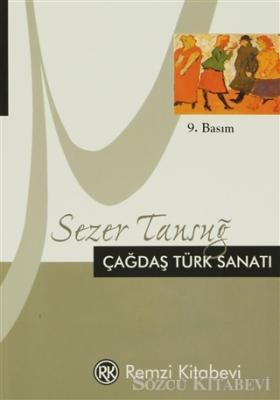 Sezer Tansuğ - Çağdaş Türk Sanatı | Sözcü Kitabevi
