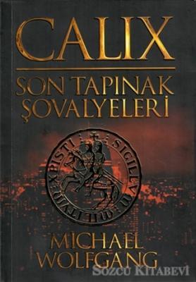Calix - Son Tapınak Şovalyeleri