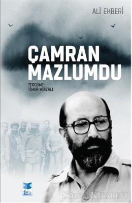 Ali Ekberi - Çamran Mazlumdu | Sözcü Kitabevi