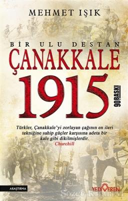 Mehmet Işık - Çanakkale 1915 - Bir Ulu Destan | Sözcü Kitabevi