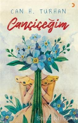 Can H. Turhan - Cançiçeğim   Sözcü Kitabevi