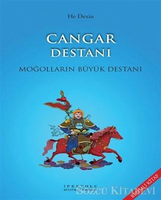 He Dexiu - Cangar Destanı (Resimli Kitap) | Sözcü Kitabevi