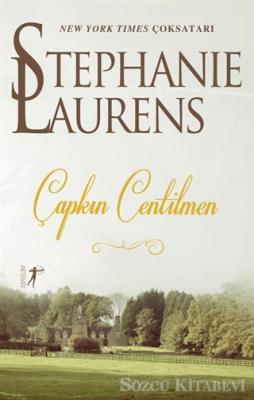 Stephanie Laurens - Çapkın Centilmen | Sözcü Kitabevi